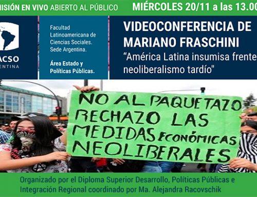 "Videoconferencia ""América Latina insumisa frente al neoliberalismo tardío"""